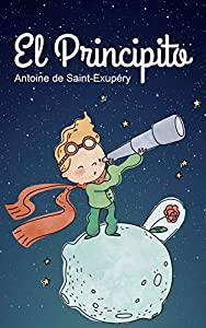El Principito - Spanish Version (Spanish Edition)
