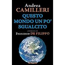 Questo mondo un po sgualcito (GrandAngolo) (Italian Edition)