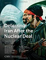 Deterring Iran After the Nuclear Deal: March 2017 (CSIS Reports)