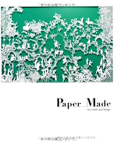 Paper Made ― Art, Craft, and Design  紙から生まれる新しいかたちの詳細を見る