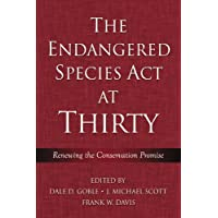 The Endangered Species Act at Thirty: Renewing the Conservat…