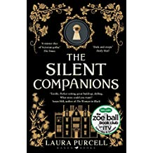The Silent Companions: Winner of the WHSmith Thumping Good Read Award and an ITV Zoe Ball Book Club pick