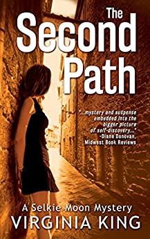 The Second Path (The Mysteries of Selkie Moon) (Book 2) by [King, Virginia]