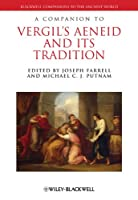 A Companion to Vergil's Aeneid and its Tradition (Blackwell Companions to the Ancient World)