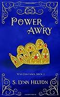 Power Awry (Wild Heritance)