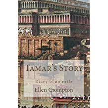 Tamar's Story: Diary of an Exile (Among the Prophets Book 4)