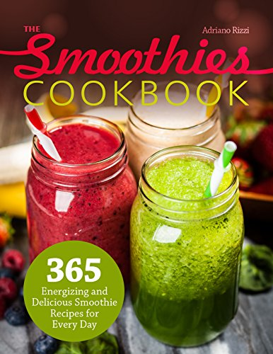 The Smoothies Cookbook: 365 En...
