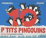 10 p'tits pingouins -