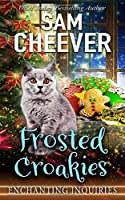 Frosted Croakies (Enchanting Inquiries)