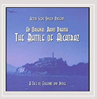 Original Radio Drama: Battle of Alcatraz