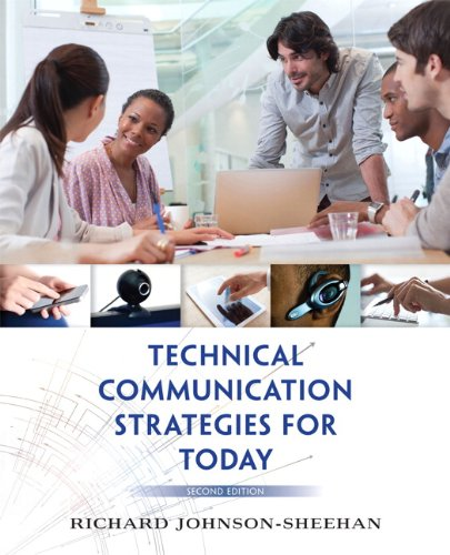 Download Technical Communication Strategies for Today (2nd Edition) 0321907973