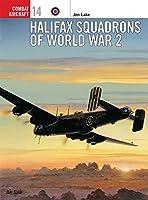 Halifax Squadrons of World War 2 (Combat Aircraft)