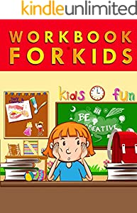 WORKBOOK FOR KIDS : Basic Math, Addition & Subtraction, Telling Time, Reading, Phonics, and More (English Edition)