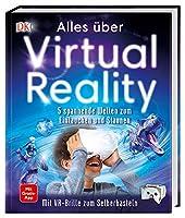 Alles ueber Virtual Reality: 5 spannende Welten zum Eintauchen und Staunen. Mit VR-Brille zum Selberbasteln. Mit Gratis-App