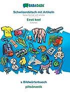 BABADADA, Schwiizerduetsch mit Artikeln - Eesti keel, s Bildwoerterbuech - piltsõnastik: Swiss German with articles - Estonian, visual dictionary