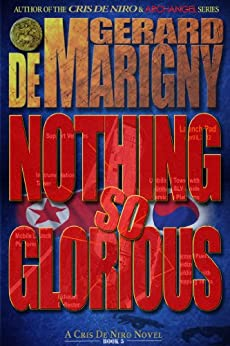 Nothing So Glorious (Cris De Niro, Book 5) by [de Marigny, Gerard]