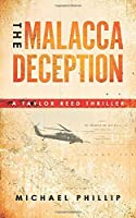 THE MALACCA DECEPTION: A TAYLOR REED THRILLER