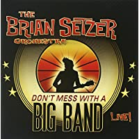 Don't Mess With a Big Band