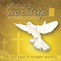 Ultimate Worship: Passion Collection