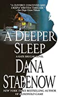 A Deeper Sleep (Kate Shugak)