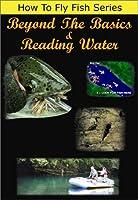 Beyond the Basics & Reading Water [DVD]