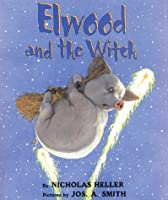 Elmwood and the Witch
