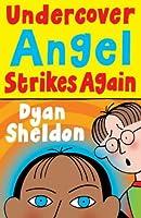 Undercover Angel Strikes Again