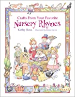 Crafts From Your Favorite Nursery Rhymes (Single Titles)