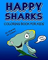 Happy Sharks Coloring Book For Kids
