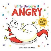 Little Unicorn is Angry (How Are You Feeling Today?)