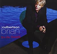 It's On Tonight by Brian Culbertson (2005-07-26)