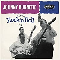 Johnny Burnette & the Rock 'n' [12 inch Analog]