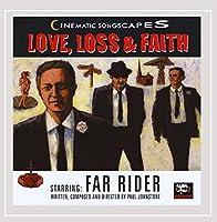 Love Loss & Faith