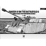Panzer IV on the Battlefield (World War Two Photobook)