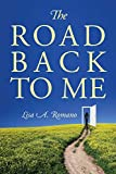 The Road Back to Me: Healing and Recovering From Co-dependency, Addiction, Enabling, and Low Self Esteem. 画像