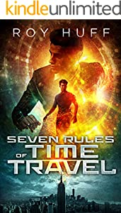 Seven Rules of Time Travel (English Edition)