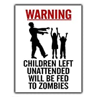 放置された子供の警告はゾンビに与えられます メタルポスタレトロなポスタ安全標識壁パネル ティンサイン注意看板壁掛けプレート警告サイン絵図ショップ食料品ショッピングモールパーキングバークラブカフェレストラントイレ公共の場ギフト