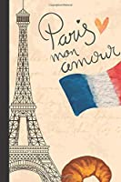 paris mon amour: small lined 6x9 Notebook/Journal 120pages