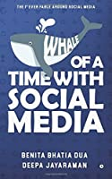 Whale of a Time with Social Media [並行輸入品]