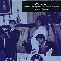 Tribute to Bernie Witkowski Summer Sessions by Rick Gazda (2013-05-03)