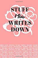 Stuff Mia Writes Down: Personalized Journal / Notebook (6 x 9 inch) with 110 wide ruled pages inside [Soft Coral]
