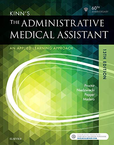Download Kinn's The Administrative Medical Assistant: An Applied Learning Approach, 13e 0323396720