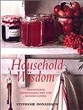 Household Wisdom: Traditional Homemaking Tips for Modern Living