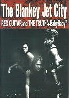 """バンドスコア ブランキージェットシティ/レッドギターアンドザトゥルース+""""Baby Baby"""""""