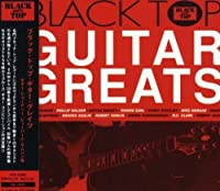 Black Top Guitar Greats by Black Top Guitar Greats (2006-07-07)