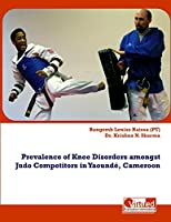 Prevalence of Knee Disorders Amongst Judo Competitors in Yaounde, Cameroon