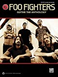 Foo Fighters: Guitar Tab Anthology (Authentic Guitar-Tab)