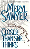 Closer Than She Thinks (Zebra Book,)