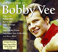 Very Best of the by Bobby Vee (2013-01-30)