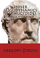 Inner Logodynamics in Thucydides: Ancient Greek esoteric teachings (Greek Edition) [並行輸入品]